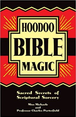 Hoodoo Bible Magic