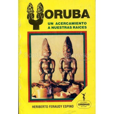 LIBRO Yoruba (Un acercamiento a nuestras raices)