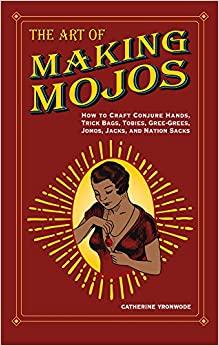 The Art of Making Mojos